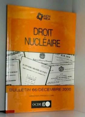 Droit nucléaire. Bulletin...
