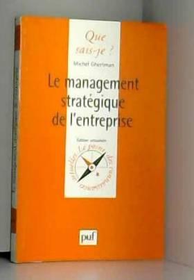Le Management stratégique...