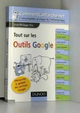 Tout sur les outils Google...