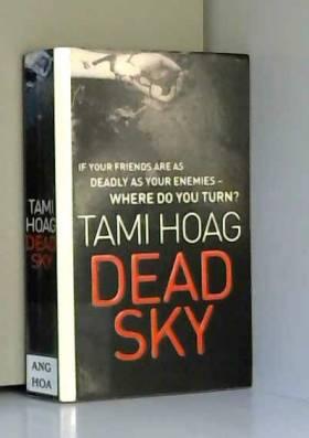 Tami Hoag - Dead Sky