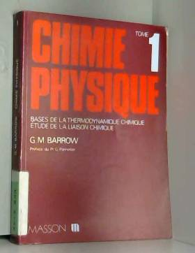 CHIMIE PHYSIQUE T1. BASES...