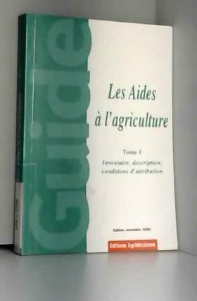 Les aides à l'agriculture