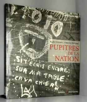PUPITRES DE LA NATION. 3ème...