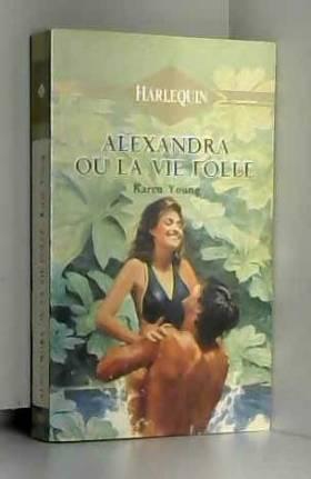 YOUNG KAREN - Alexandra ou la vie folle - debt of love