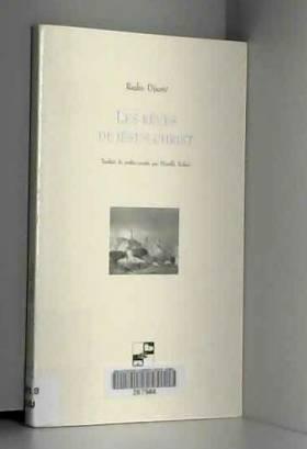 Rajko Djuric - Les rêves de Jésus-Christ