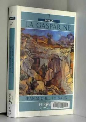 Jean-Michel Thibaux - la gasparine
