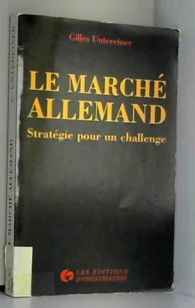 Gilles Untereiner - Le marché allemand : Stratégie pour un challenge