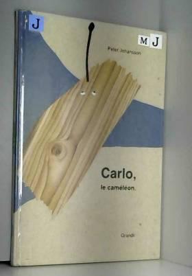 Peter Johansson - CARLO LE CAMELEON
