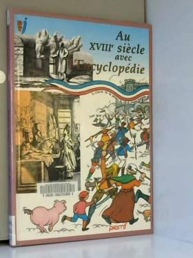 Au XVIIIe siècle avec l'encyclopédie