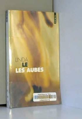 LINDA LE - LES AUBES