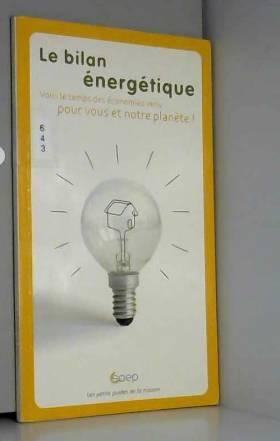 Le bilan énergétique : Ou,...