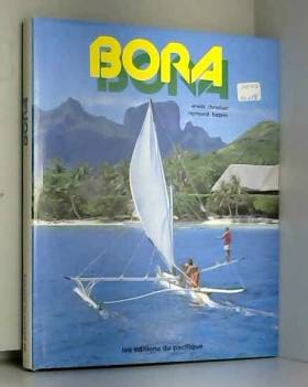 Erwin Christian et Raymond Bagnis - Bora Bora