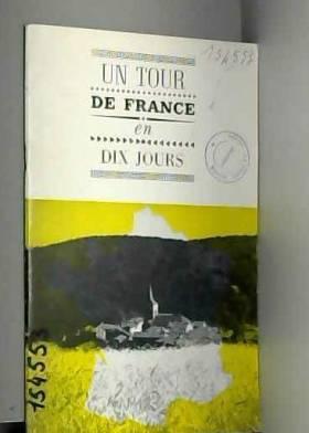Un Tour de France en dix...