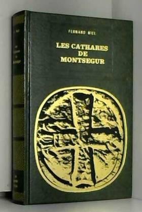LES CATHARES DE MONTSEGUR