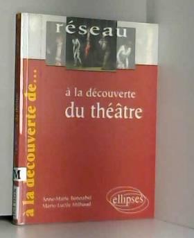 A la découverte du théâtre
