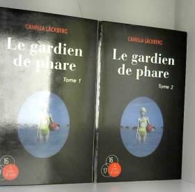 Camilla Läckberg - Le gardien de phare : 2 volumes