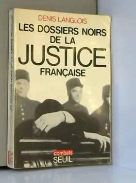 Les Dossiers noirs de la...