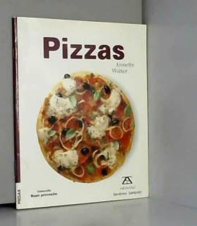 ANNETTE WOLTER - Pizzas/Pizzas