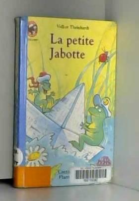 La petite Jabotte et autres...