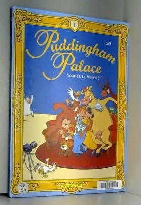 Puddingham palace, tome 1 :...