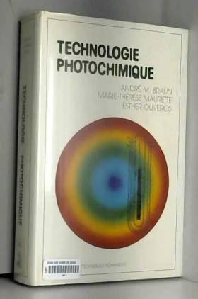 TECHNOLOGIE PHOTOCHIMIQUE