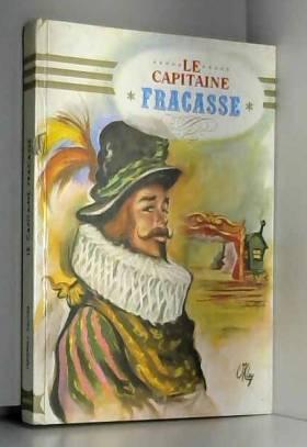 Théophile Gautier - Le Capitaine Fracasse (Notre livre club pour la jeunesse)