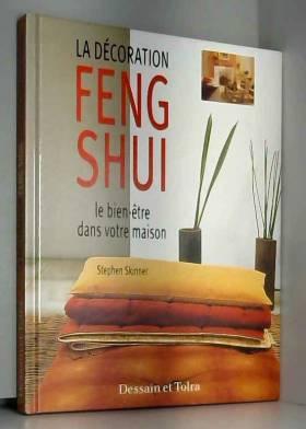 La décoration Feng Shui :...