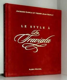 Le Style à la Traviata