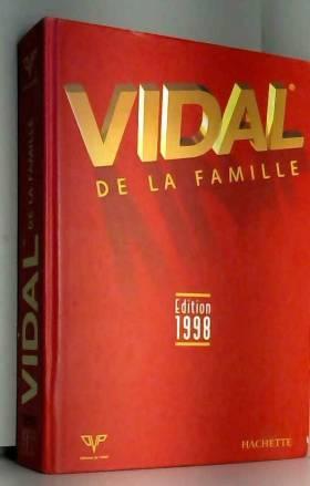 Vidal de la famille :...
