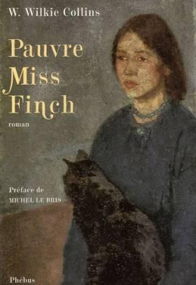 Pauvre Miss Finch : Une...