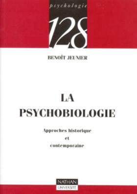 La psychobiologie :...