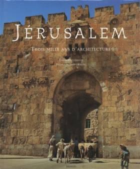 Jérusalem, trois mille ans...