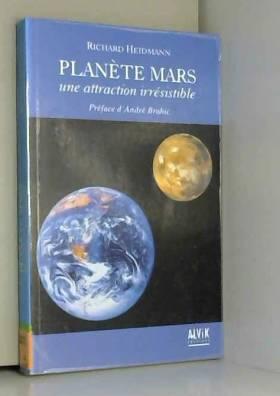 Planète Mars : Une...