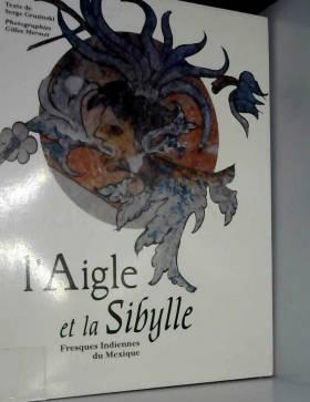 L'aigle et la sibylle :...