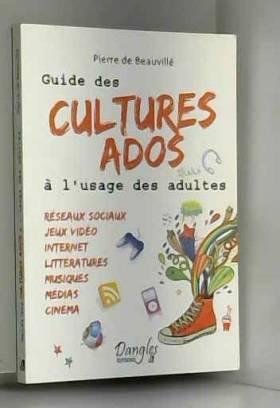 Guide des cultures ados à...