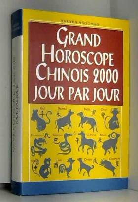 Grand horoscope chinois...