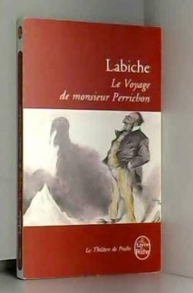 Le Voyage de Monsieur...
