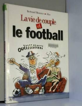 La Vie de couple et le foot