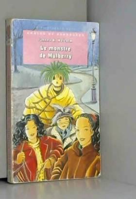 Jahnna Malcolm - Drôles de danseuses : Le monstre de Mulberry