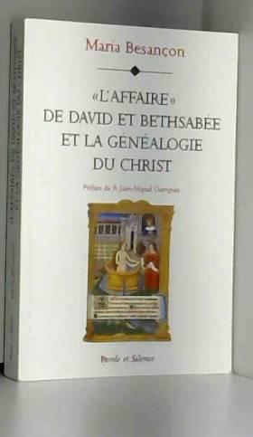 """""""L'affaire"""" de David et..."""