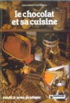 Le chocolat et sa cuisine