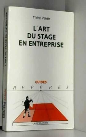 L'art du stage en entreprise