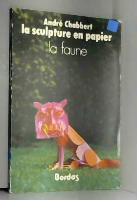 La Sculpture en papier : la...
