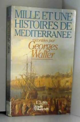 mille et une histoires de la mediterranee