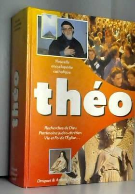 Michel Dubost - Théo : nouvelle encyclopédie catholique