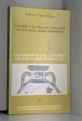 CICERON Y LAS TRANSLATOLOGIA SEGUN HANS JOSEF VERMEER