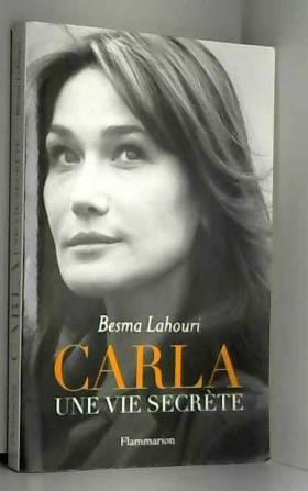 Besma Lahouri - Carla, une vie secrète