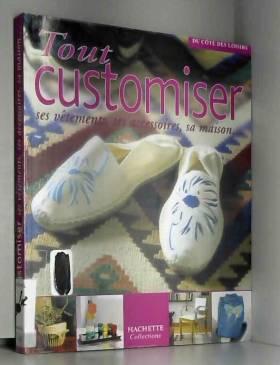 Tout customiser : Ses...
