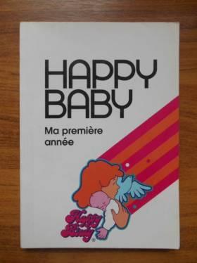 Coll - Happy Baby Ma première année Bébé de sa naissance / Coll / Réf39536