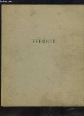 Jan Vermeer de delft, suivi...